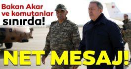 Bakan geziyi bıraktı  Komutanlarla Suriye sınırına gitti