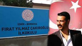 Fırat Yılmaz Çakıroğlu'nun Adı  okula verildi