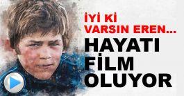 Şehit Eren Bülbül hayatı sinema filmi oluyor işte İlk Fragman(Video)